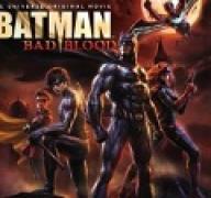 Бэтмен: Дурная кровь (2016) смотреть онлайн